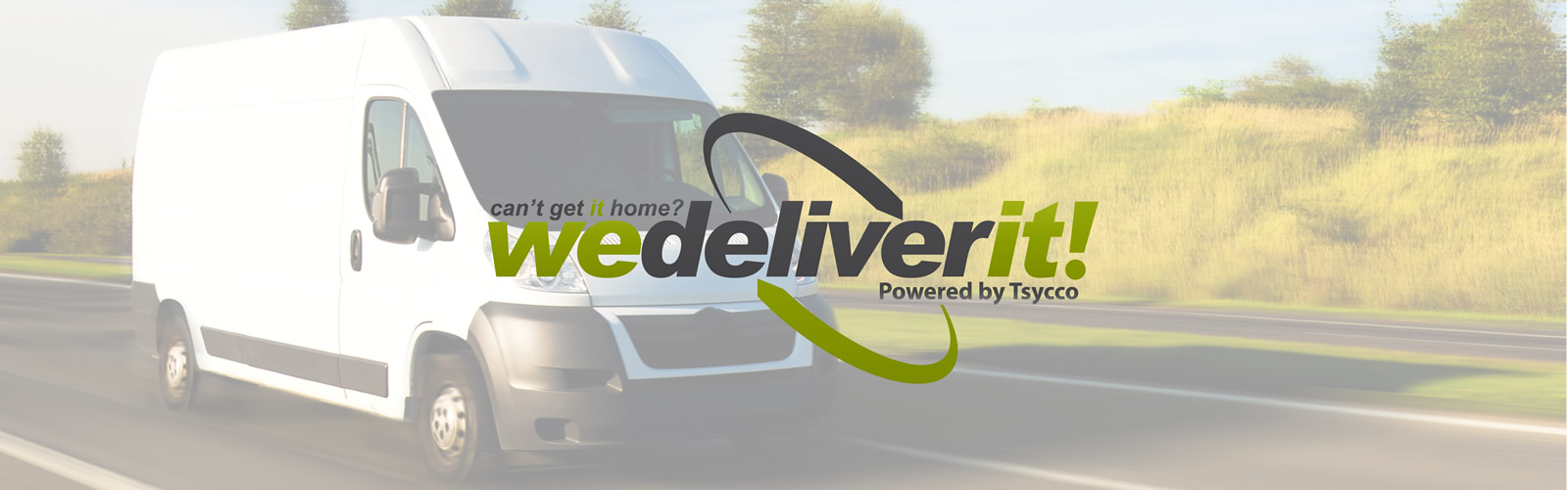 we deliver it